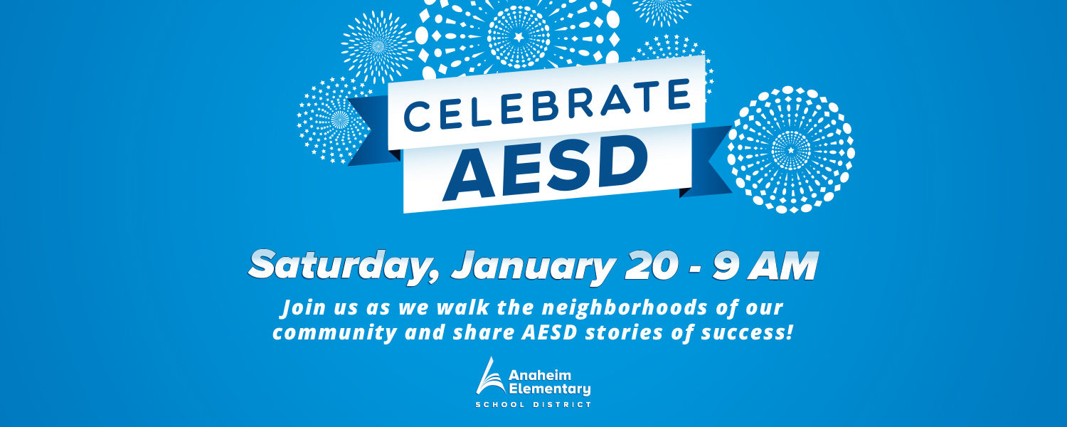 Celebrate AESD - Saturday, January 20 - 9 AM - Join us as we walk the neighborhoods of our community and share AESD stories of success!